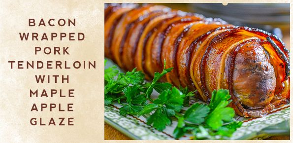 Bacon Wrapped Pork Tenderloin with Maple Apple Glaze is visually stunning, exceptionally tasty, and perfect for this year's Christmas dinner.