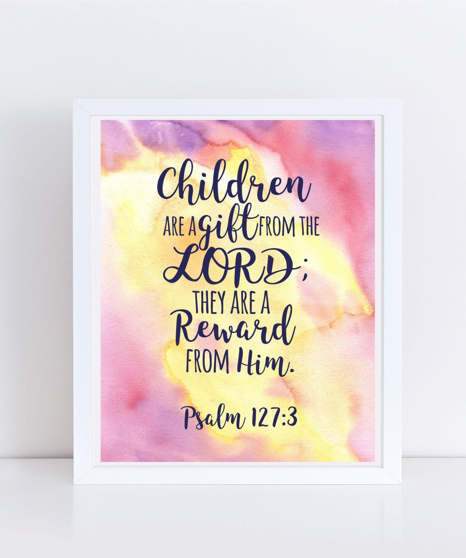 Psalm 127:3 Print, Instant Download, Watercolor Art, wall art ...