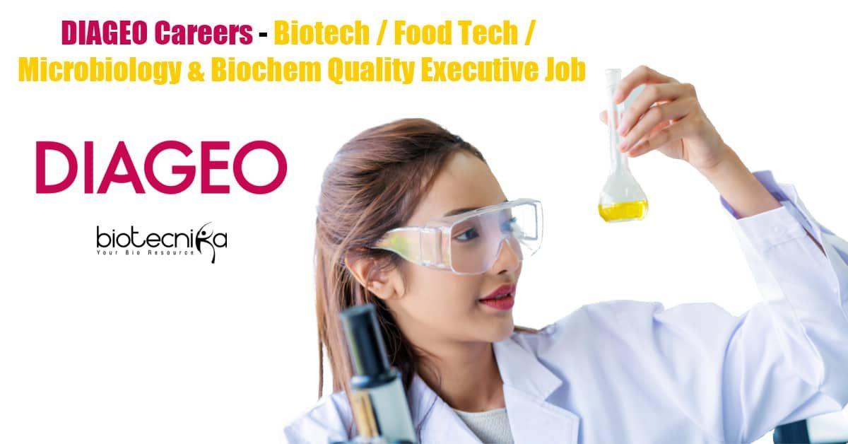 Diageo Careers Biotech Food Tech Microbiology Biochem Quality Executive Job In 2021 Executive Jobs Technology Job Food Tech