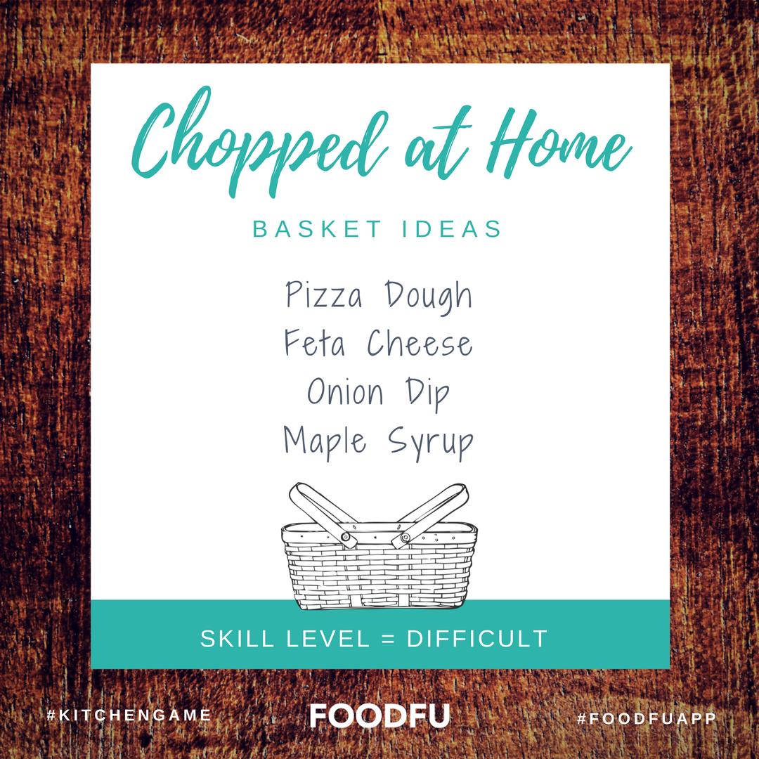 How to Play Chopped at Home including Basket Ideas | Pinterest ...