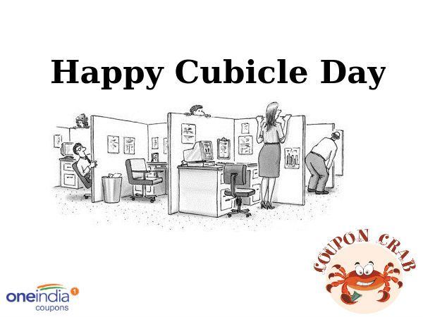 Happy Cubicle Day Here are some FREE COUPONS FOR YOU http