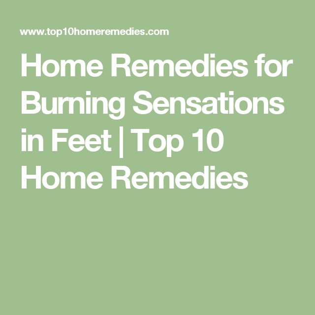 Home Remedies for Burning Sensations in Feet   Health   Top