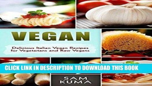 Pdf vegan delicious low carb italian vegan recipes for a raw vegan pdf vegan delicious low carb italian vegan recipes for a raw vegan diet forumfinder Images