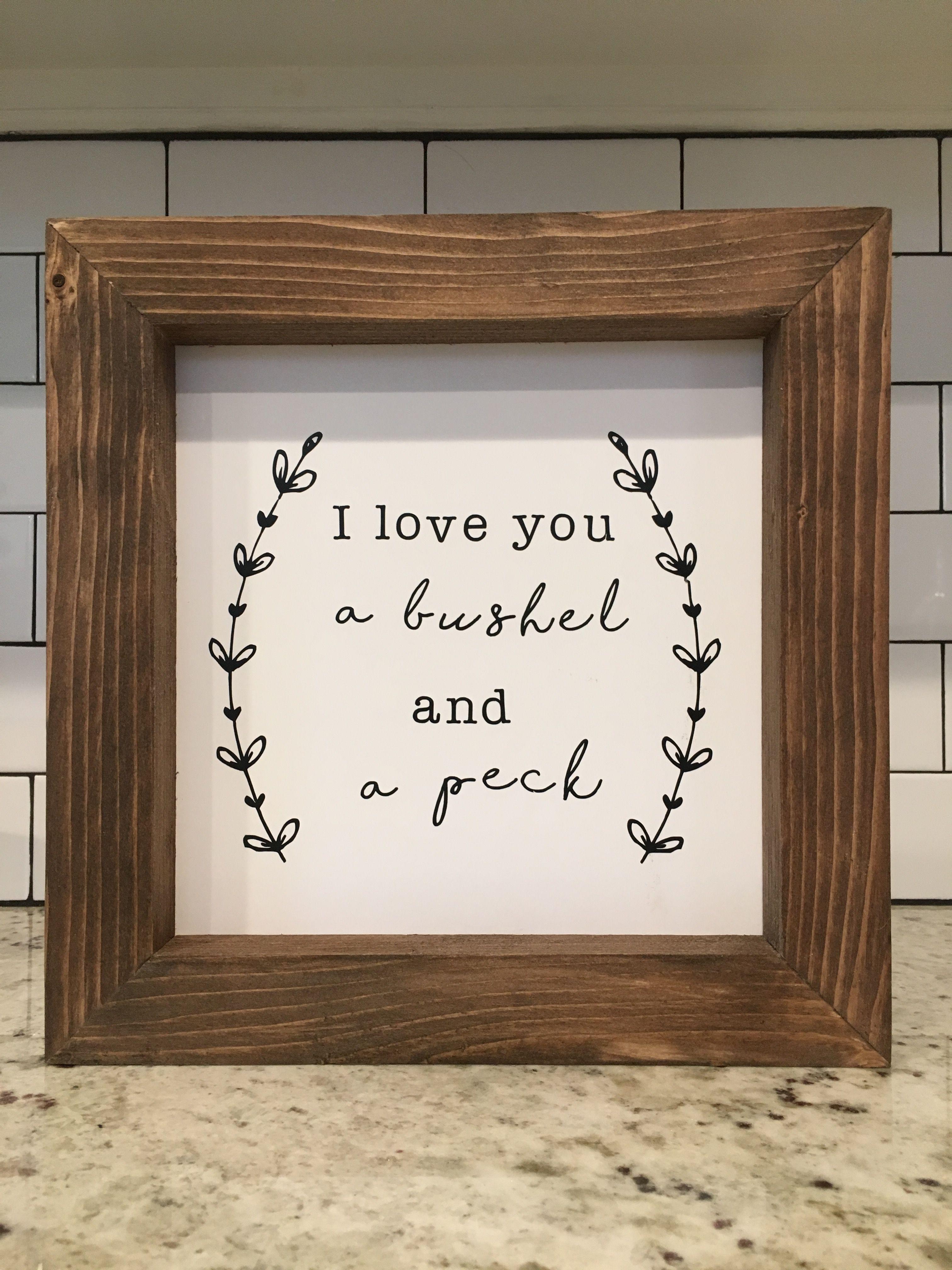 I love you a bushel and a peck wood sign @sawdustduo #woodsign ...