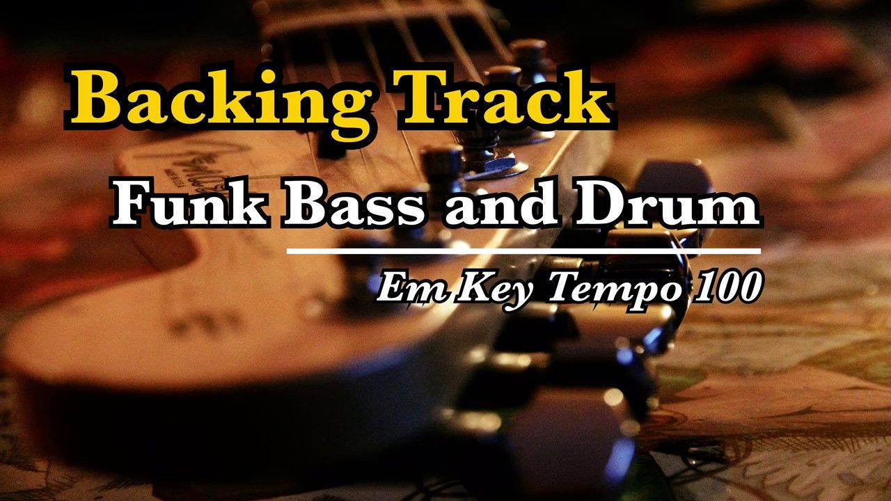 Em Funky Backing Track (Funk Bass and Drum Tempo 100