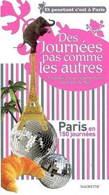 Couverture de Des journées pas comme les autres : Paris en 150 journées