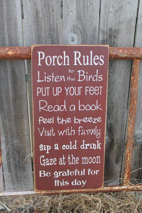 Custom rustic Porch backyard Deck Patio Rules 11x24 by Wildoaks, $48.00 #rusticporchideas
