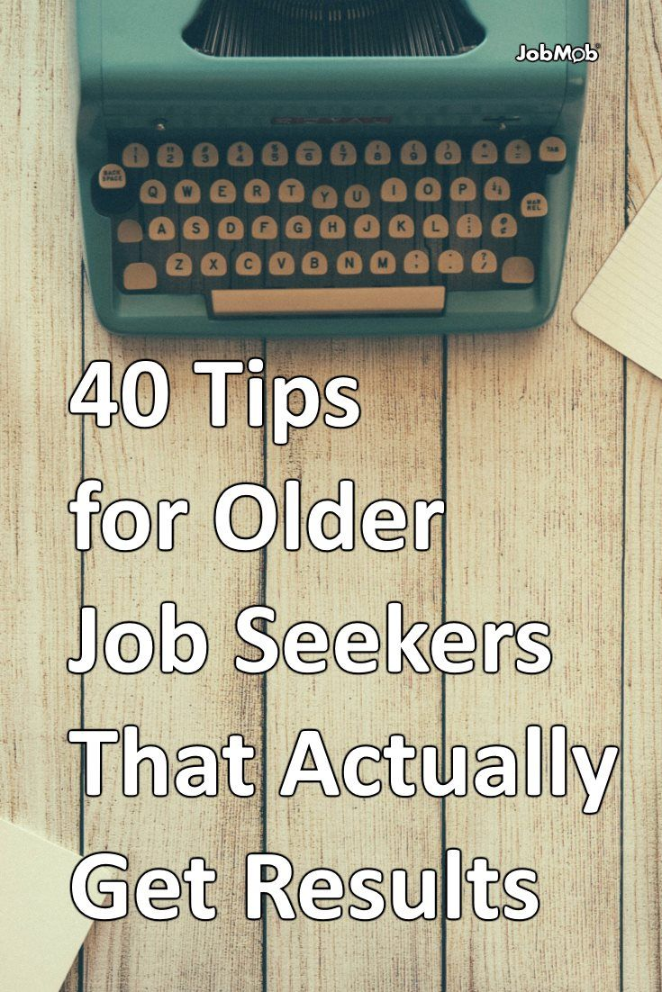 40 tips for older job seekers that actually get results job