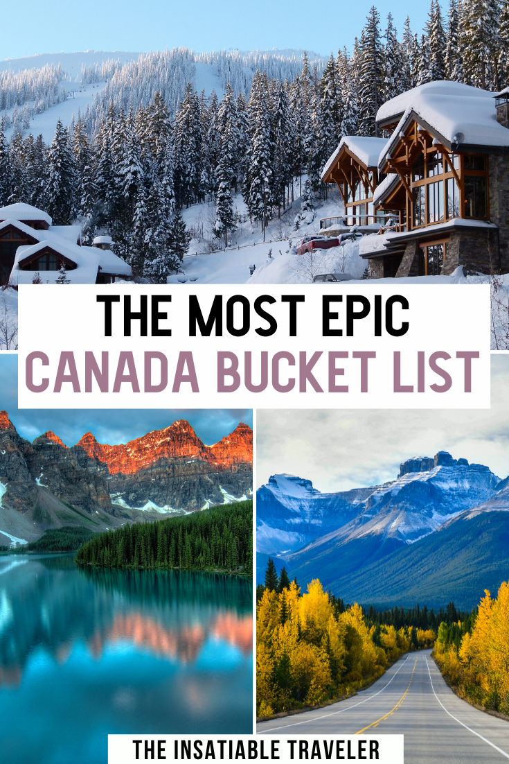 This is the most epic Canada bucket list!   Unforgettable views in the most beautiful places in Canada. They'll stop you in your tracks, put a smile on your face, or simply make you gasp with wonder. Beautiful places in Canada | Canada Bucket list | Best things to do in Canada | Where to take pictures in Canada |