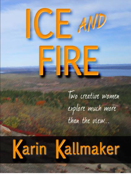 Ice and Fire - Karin Kallmaker