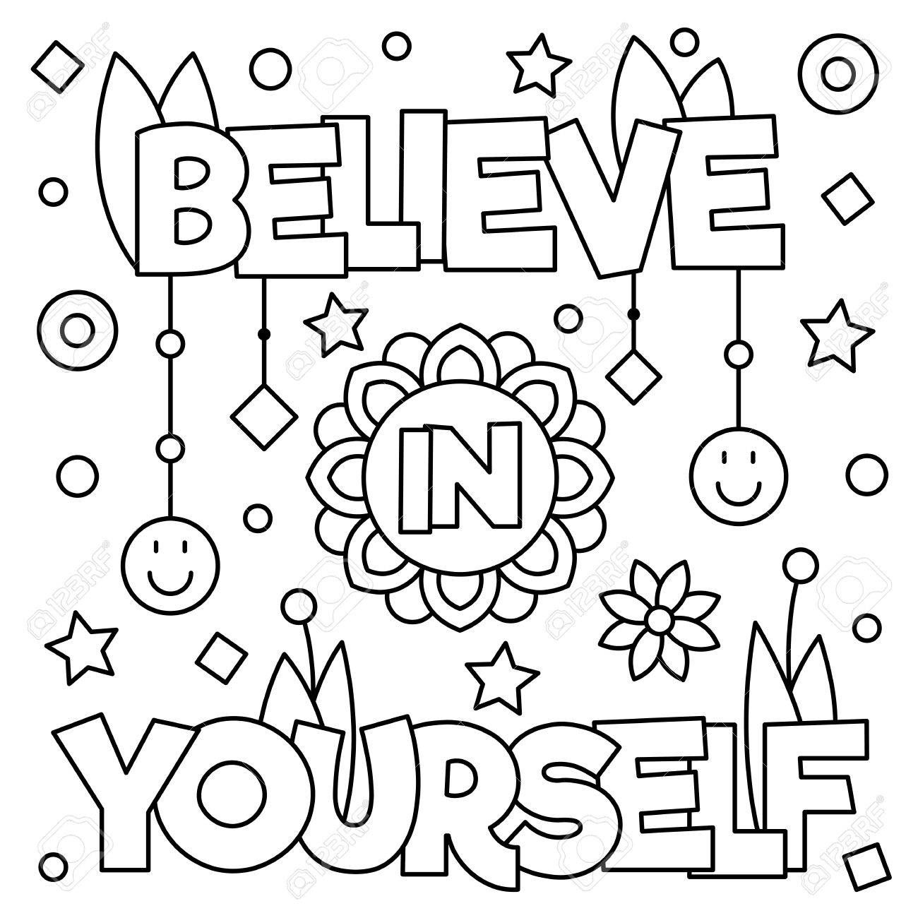Believe In Yourself Coloring Page Black And White Vector Illustration Coloring Pages Inspirational Coloring Pages Color Worksheets