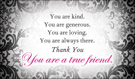 Free True Friend eCard - eMail Free Personalized Thank You Cards