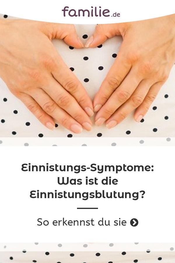 Einnistungsblutung symptome
