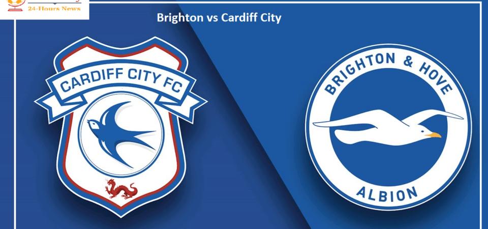 Brighton vs Cardiff City preview Premier League clash