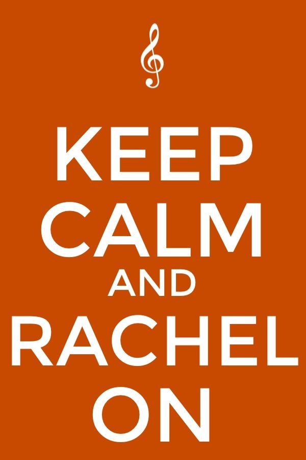 the funny thing is that my name is rachel and i love to sing