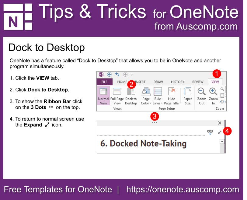 """OneNote has a feature called """"Dock to Desktop"""" that allows"""