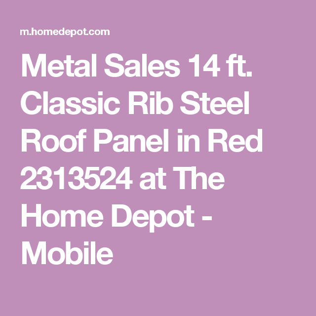 Best Metal Sales 14 Ft Classic Rib Steel Roof Panel In Red 400 x 300