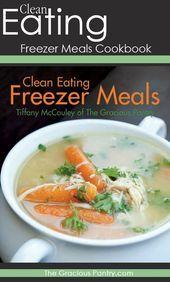 """Sauberes Essen Gefrierschrank Mahlzeiten. Das eine Kochbuch, das die """"Was gibt&#...,  #das #die #Ein..."""