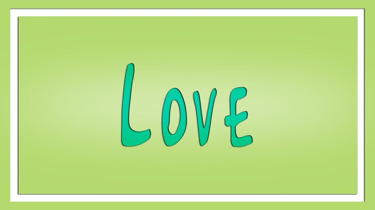 Love Definition - Learn English - The Fre… | Version 1: English
