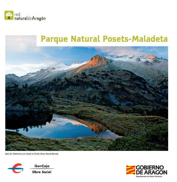 Parque Natural de Posets-Maladeta. Descargar folleto en: http://www.turismoboltana.es/wp-content/uploads/2012/06/posets_maladeta.pdf