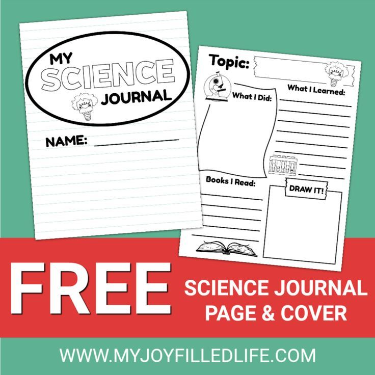 Want your kids to keep a science journal? Grab these free printables ...