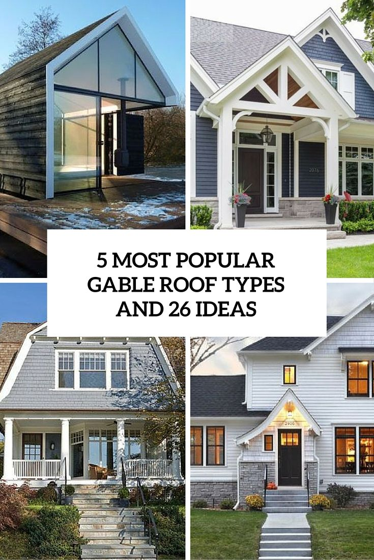 5 Most Popular Gable Roof Designs And 26 Ideas Gable Roof Design