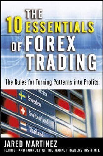 The 10 Essentials of Forex Trading blogger.com - Google Диск
