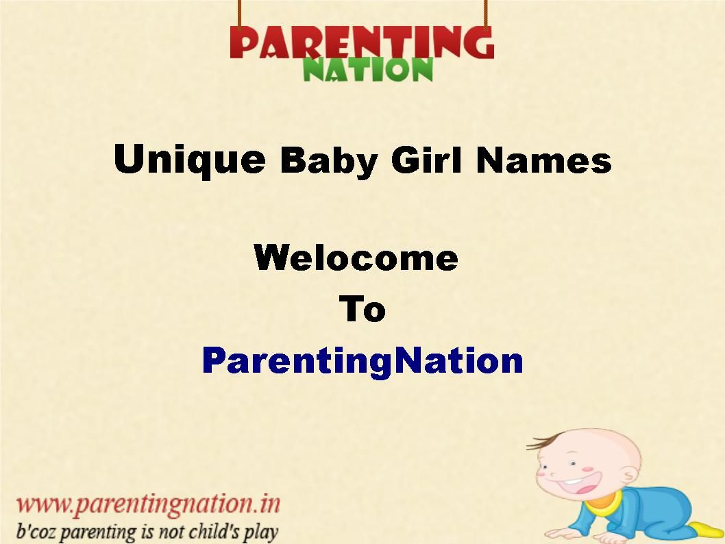 Unique Girl Names: Here You Can Find Large Collection Of Unique Baby Girl