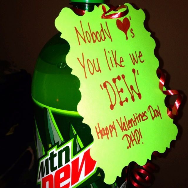 perfect valentines gift for the mountain dew addict at our house