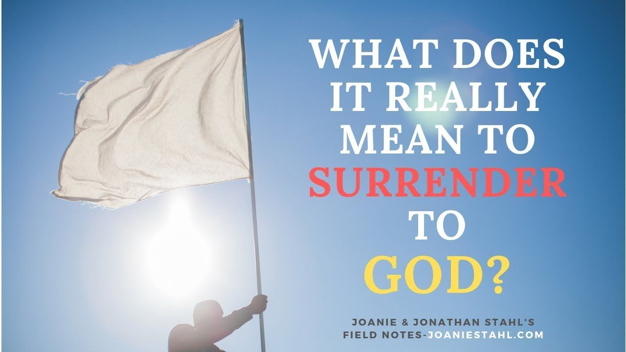 E164 What Does It Really Mean To Surrender To God