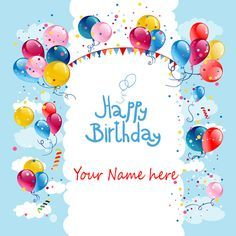 Write your name on beautiful birthday wishes cards hbd wishes write your name on beautiful birthday wishes cards bookmarktalkfo Choice Image