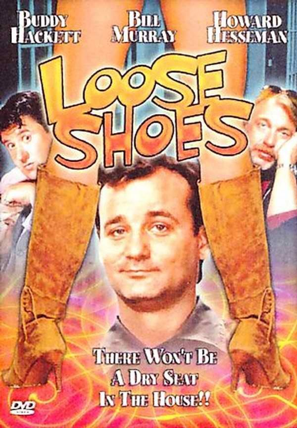 Loose shoes   Bill Murray
