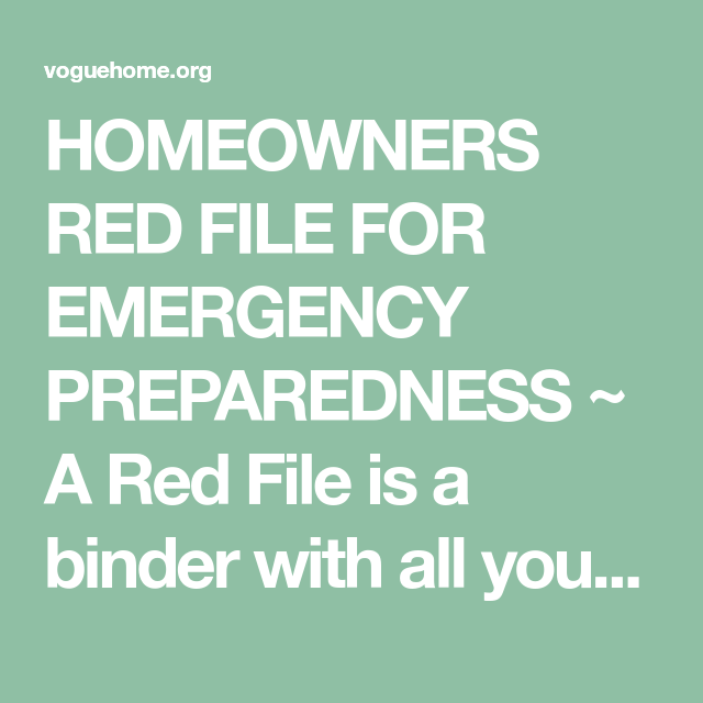 HOMEOWNERS RED FILE FOR EMERGENCY PREPAREDNESS