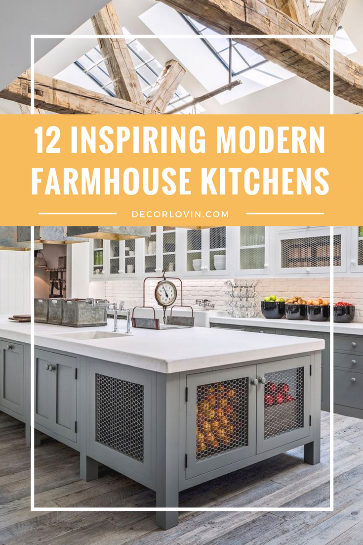12 Inspiring Modern Farmhouse Designs for the Perfect Kitchen ...