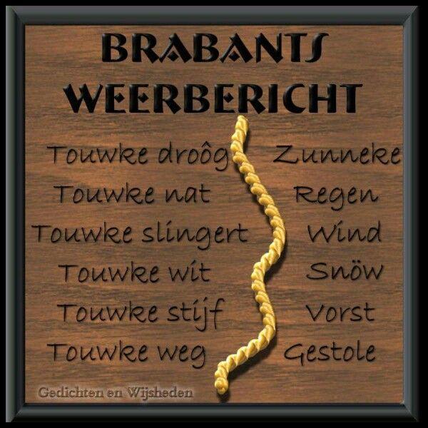 brabantse spreuken wijsheden geweldig | Brabantse Spreuken in 2019   Grappig, Spreuken en Mooi brabantse spreuken wijsheden