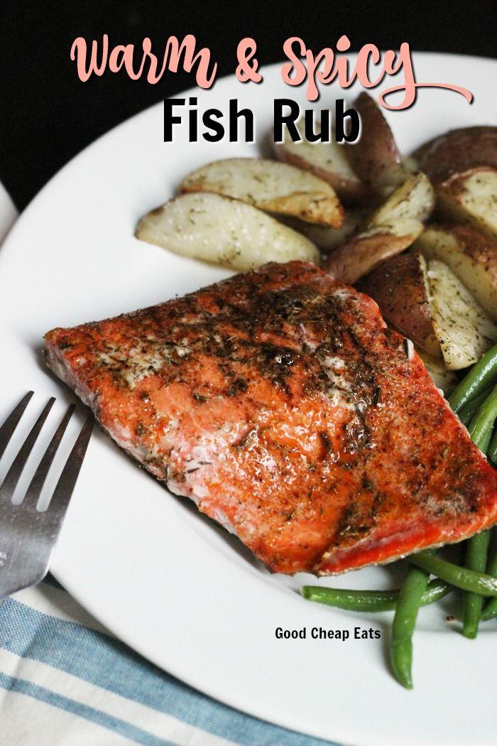 Warm & Spicy Fish Rub Recipe   Good Cheap Eats