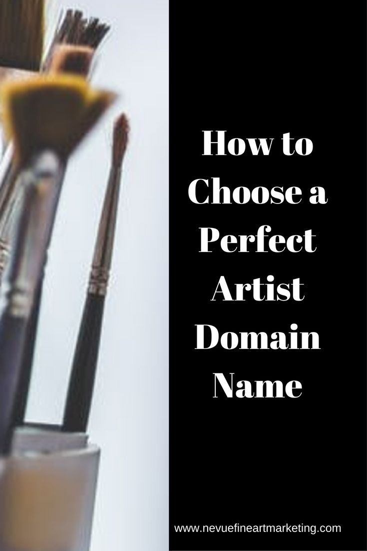 How To Choose A Perfect Artist Domain Name Name For Instagram Selling Art Online Instagram Art