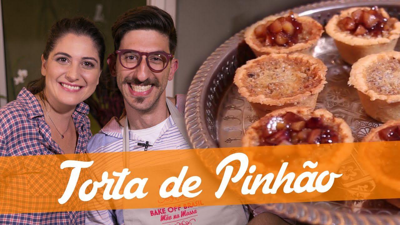 Torta De Pinhao Receita Bake Off Brasil Receitas Pratos