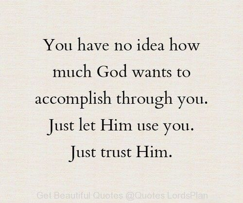 You Have No Idea How Much God Loves You Quotes Lordsplan God Loves You Quotes Be Yourself Quotes Quotes To Live By