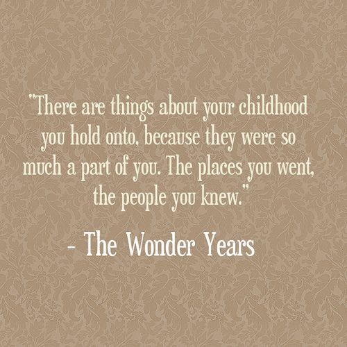 There Are Things About Your Childhood Kevin Arnold The Wonder