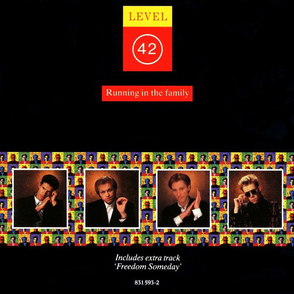 Level 42 Running In The Family 1987 I Loved The Lyrics To The