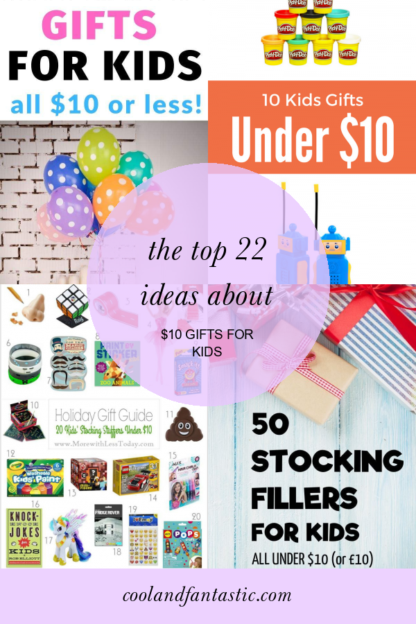 The top 22 Ideas About $10 Gifts for Kids #10 #gifts #for #kids #GiftsforKids #10giftsforkids