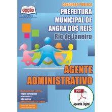 Apostila Digital Concurso Prefeitura de Angra dos Reis 2015 - Agente Administrativo