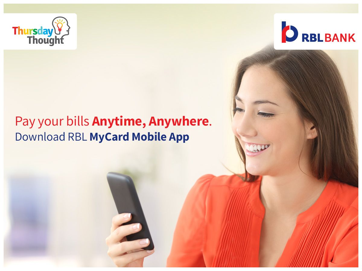 Download RBL MyCard mobile App to make it easy to manage