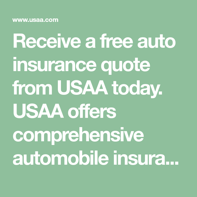 Image of: App Receive Free Auto Insurance Quote From Usaa Today Usaa Offers Comprehensive Automobile Insurance That You Can Rely On Get Your Car Insurance Quote Now Disrespect1stcom Receive Free Auto Insurance Quote From Usaa Today Usaa Offers