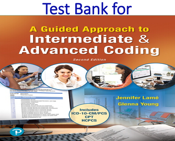 Test Bank for A Guided Approach to Intermediate & Advanced