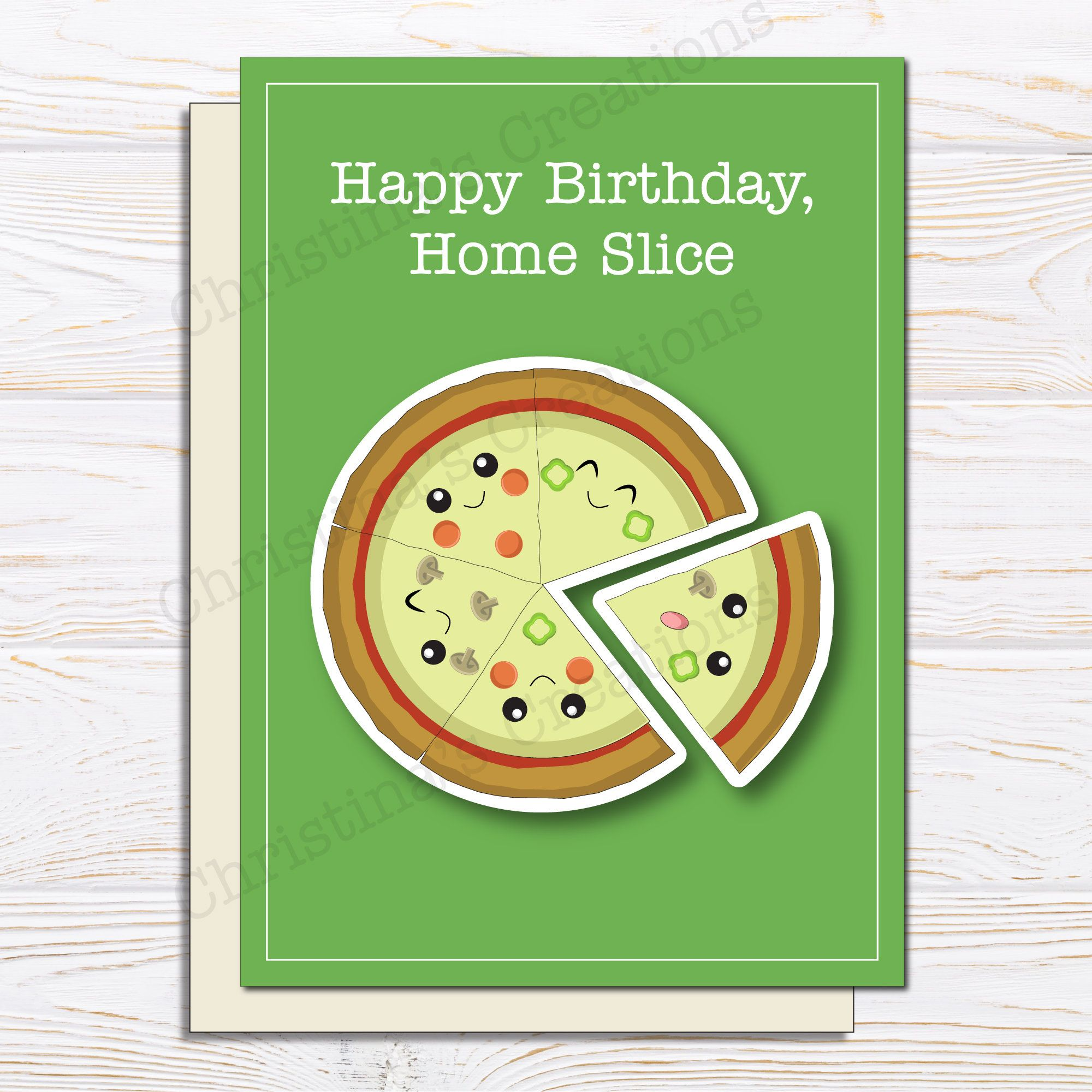 Cute pizza birthday card home slice for him best friend