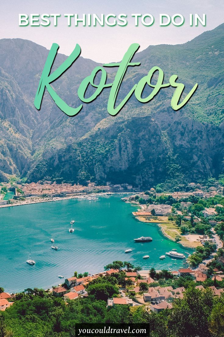 The Best And Most Romantic Things To Do In Kotor