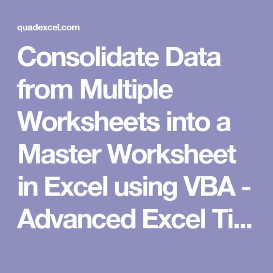 Consolidate Data From Multiple Worksheets Into A Master Worksheet In