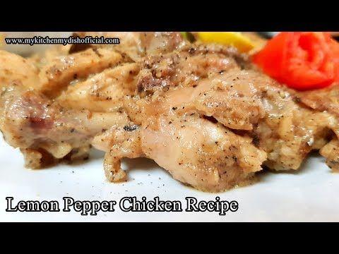 Lemon Pepper Chicken Recipe | Murgh Kali Miri Recipe In